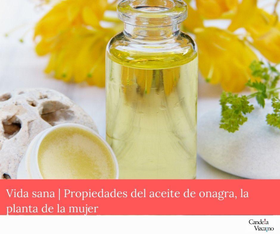 7 propiedades del aceite de onagra o de prímula