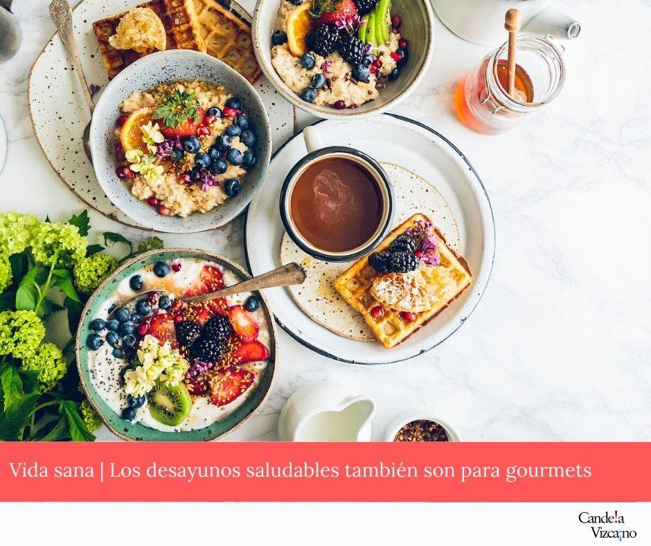 Desayunos saludables | recetas, ejemplos y características para empezar el día de una forma deliciosa